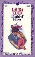 Flight of Fancy (Silhouette Romance, #210) Laura Eden