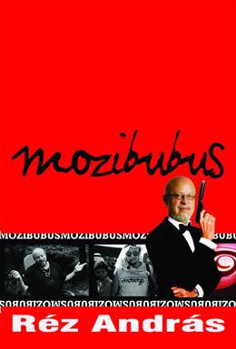 Mozibubus  by  András Réz