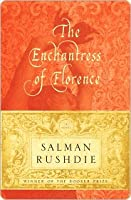 The Enchantress of Florence