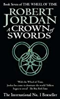A Crown of Swords (Wheel of Time, #7)