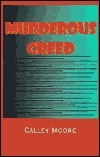 Murderous Greed  by  Calley Moore