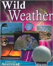 Wild Weather  by  Kathy Wilmore