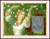 The Sweet Scented Rose: A Treasury of Verse and Prose  by  Sheila Pickles