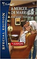 A Merger... or Marriage? (The Wilder Family, #6)