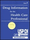 Usp Di: Volume One Drug Information for the Health Care Professional  by  Medical Economics Company