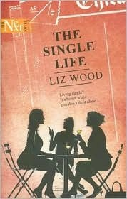 The Single Life  by  Liz Wood