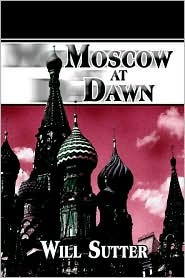 Moscow at Dawn  by  Will Sutter
