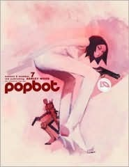 Popbot: Number 7  by  Ashley Wood