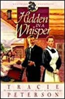 Hidden in a Whisper (Westward Chronicles, Book 2) (Vol 2)