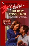The Baby Consultant  (Silhouette Desire, #1191) (Butler County Brides) Anne Marie Winston