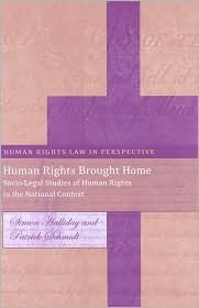 Human Rights Brought Home: Socio-Legal Studies of Human Rights in the National Context Simon Halliday