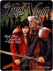 The Land of Night (Scarlet and the White Wolf, #3)  by  Kirby Crow