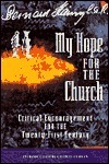 My Hope for the Church: Critical Encouragement for the Twenty-First Century Bernard Häring