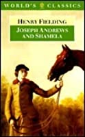 Joseph Andrews and Shamela(World's Classics)