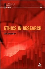 Ethics in Research  by  Ian Gregory
