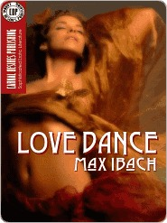 Love Dance  by  Max Ibach