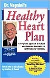 Dr. Vagninis Healthy Heart Plan: A Surgeons Approach to Natural and Allopathic Treatment for Cardiovascular Wellness  by  Frederic J. Vagnini