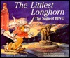 The Littlest Longhorn: The Saga of Bevo Sheila Henderson