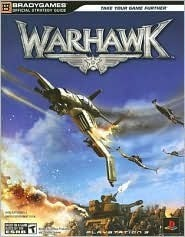Warhawk Official Strategy Guide (Official Strategy Guides  by  BradyGames