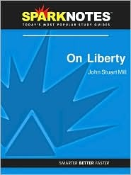 On Liberty (SparkNotes Philosophy Guide)  by  SparkNotes