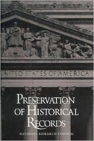 Preservation of Historical Records National Research Council