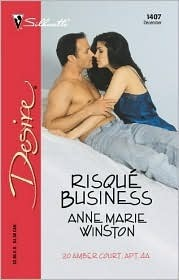 Risque Business (20 Amber Court #4)  by  Anne Marie Winston