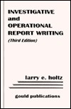 Investigative and Operational Report Writing Gould Editorial