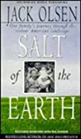 Salt of the Earth: One Family's Journey Through the Violent American Landscape