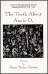 The Truth about Annie D.  by  Susan Taylor Chehak