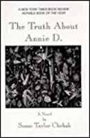 The Truth about Annie D