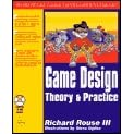 Computer Game Design: Theory and Practice - Richard Rouse III, Steve Ogden