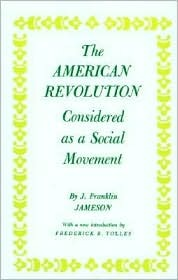 John Franklin Jameson and the Development of Humanistic Scholarship in America: Volume 1: Selected Essays John Franklin Jameson
