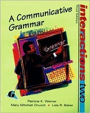 Interactions 2: Grammar Instructors Manual  by  Patricia K. Werner
