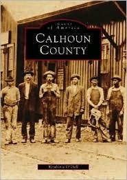 Calhoun County  by  Kimberly ODell