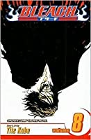 Bleach, Vol. 8: The Blade and Me (Bleach #8)