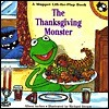 The Thanksgiving Monster: A Lift-the-Flap Book  by  Alison Inches