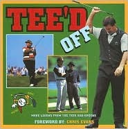 Teed Off: More Laughs from the Tees and Greens Chris Evans