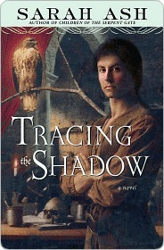 Tracing the Shadow Tracing the Shadow  by  Sarah Ash