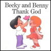 Becky and Benny Thank God  by  Howard Bogot