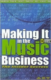 Making It in the Music Busines [With CD]  by  Carl Campbell