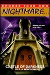 Castle of Darkness (Choose Your Own Nightmare, #4)  by  R.A. Montgomery
