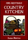 Mrs. Restinos Country Kitchen  by  Susan Restino