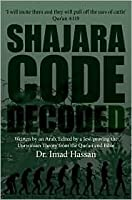 Shajara Code, Decoded: Written by an Arab, Edited by a Jew, Proving the Darwinian Theory from the Qur'an and Bible