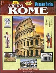 Ancient Rome: Museum Series, Gr. 5-8  by  Diane Sylvester