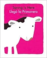 Spring Is Here (Bilingual)