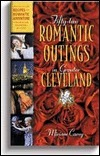52 Romantic Outings in Cleveland Miriam Carey