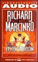 Echo Platoon (Rogue Warrior Series)
