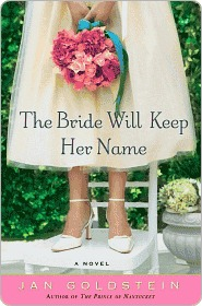 The Bride Will Keep Her Name: A Novel Jan  Goldstein