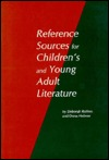 Reference Sources For Childrens And Young Adult Literature Deborah Rollins