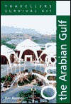 Travelers Survival Kit Oman & the Gulf  by  Dan Boothby